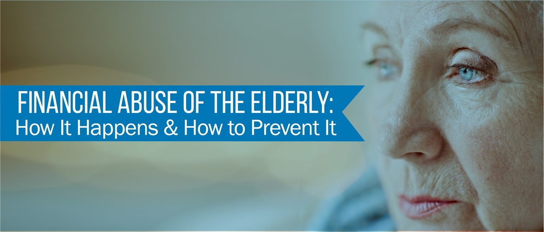Financial Abuse of Eldery