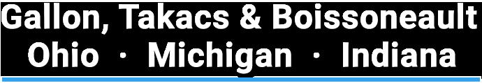 Gallon Takacs and Boissoneault - Ohio, Michigan and Indiana